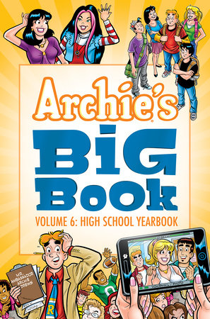 Archie's Big Book Vol. 6 by Archie Superstars