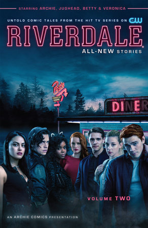 Riverdale Vol. 2 by Roberto Aguirre-Sacasa