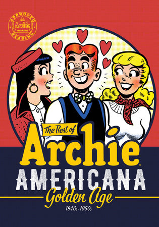 The Best of Archie Americana Vol. 1 by Archie Superstars