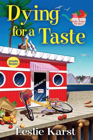 Dying for a Taste by Leslie Karst