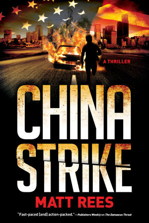 China Strike by Matt Rees