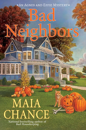 Bad Neighbors by Maia Chance