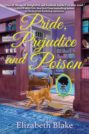 Pride, Prejudice and Poison by Elizabeth Blake