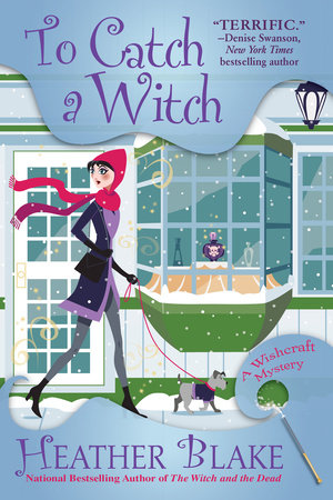 To Catch a Witch by Heather Blake