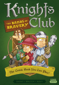 Knights Club: The Bands of Bravery