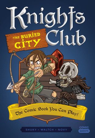 Knights Club: The Buried City by Shuky