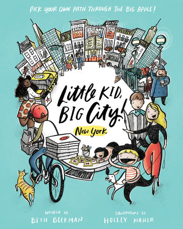 Little Kid, Big City!: New York by Beth Beckman