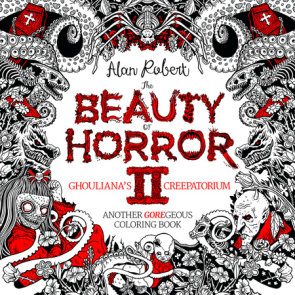 The Beauty of Horror 2: Ghouliana's Creepatorium Coloring Book