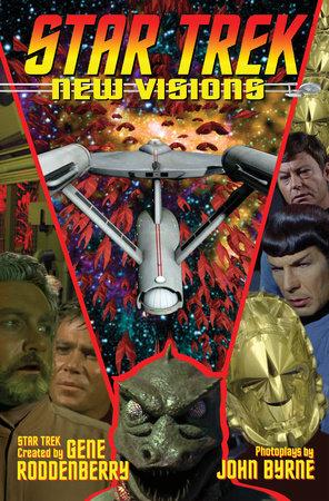 Star Trek: New Visions Volume 5 by John Byrne