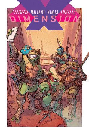 Teenage Mutant Ninja Turtles: Dimension X by Paul Allor, Ulises Farinas and Ryan Ferrier