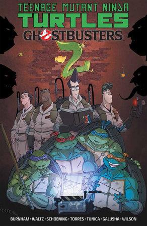 Teenage Mutant Ninja Turtles/Ghostbusters, Vol. 2 by Erik Burnham and Tom Waltz