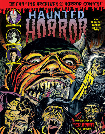 Haunted Horror: Cry From The Coffin by Edited by Craig Yoe; Art by Alex Toth; Rudy Palais; Iger Shop Bob Powell; Bernard Baily