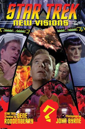 Star Trek: New Visions Volume 6 by John Byrne