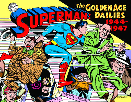 Superman: The Golden Age Newspaper Dailies: 1944-1947 by Alvin Schwartz