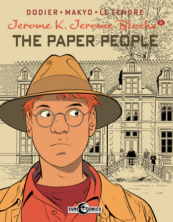 Jerome K. Jerome Bloche Vol. 2: The Paper People by Alain Dodier
