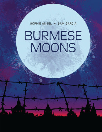 Burmese Moons by Sophie Ansel