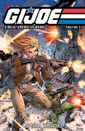 G.I. JOE: A Real American Hero, Vol. 21 - Special Missions by Larry Hama