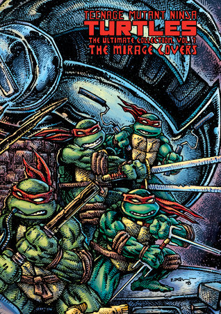 Teenage Mutant Ninja Turtles: The Ultimate Collection Volume 7 by Kevin Eastman and Peter Laird
