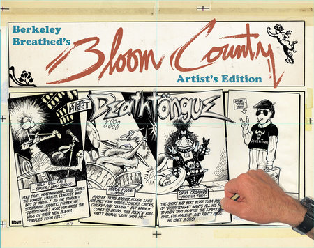Berkeley Breathed's Bloom County Artist's Edition by Berkeley Breathed
