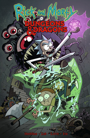 Rick and Morty vs. Dungeons & Dragons by Patrick Rothfuss and Jim Zub