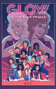 GLOW vs The Star Primas