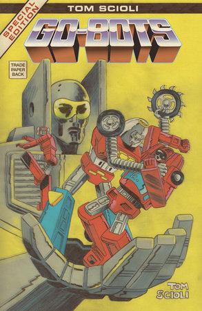 Go-Bots by Tom Scioli