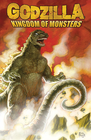 Godzilla: Kingdom of Monsters by Eric Powell, Tracy Marsh and Jason Ciaramella