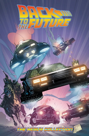 Back To the Future: The Heavy Collection, Vol. 2 by Bob Gale and John Barber
