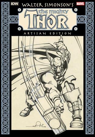 Walter Simonson's The Mighty Thor Artisan Edition by Walter Simonson