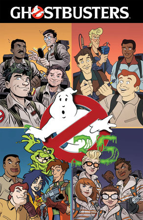 Ghostbusters 35th Anniversary Collection by Erik Burnham, Cavan Scott and Devin Grayson