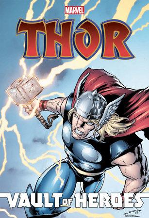 Marvel Vault of Heroes: Thor by Louise Simonson, Paul Tobin and Joe Caramagna