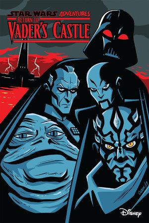 Star Wars Adventures: Return to Vader's Castle by Cavan Scott