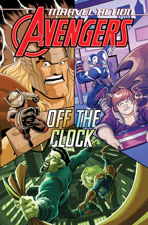 Marvel Action: Avengers: Off The Clock (Book Five) by Katie Cook