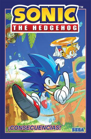 Sonic The Hedgehog, Vol. 1: ¡Consecuencias! (Sonic The Hedgehog, Vol 1: Fallout! Spanish Edition) by Ian Flynn