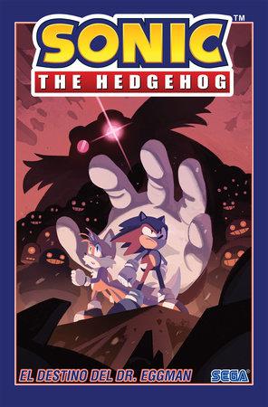 Sonic The Hedgehog, Vol. 2: El destino del Dr. Eggman (Sonic The Hedgehog, Vol. 2: The Fate of Dr. Eggman Spanish Edition) by Ian Flynn