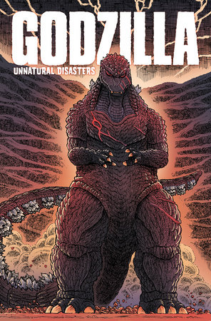 Godzilla: Unnatural Disasters by James Stokoe, Chris Mowry and Ulises Farinas