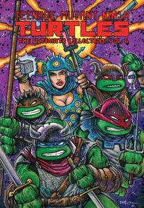 Teenage Mutant Ninja Turtles: The Ultimate Collection, Vol. 6