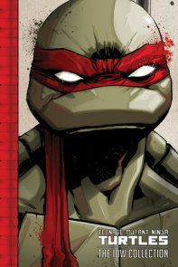 Teenage Mutant Ninja Turtles: The IDW Collection, Vol. 1