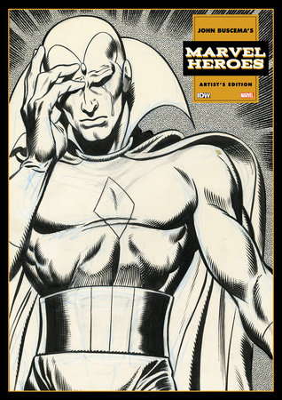 John Buscema's Marvel Heroes Artist's Edition by