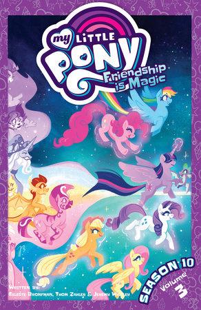 My Little Pony: Friendship is Magic Season 10, Vol. 3 by Thom Zahler and Celeste Bronfman