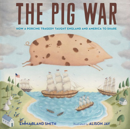 The Pig War by Emma Bland Smith