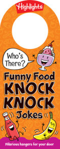 Who's There? Funny Food Knock-Knock Jokes