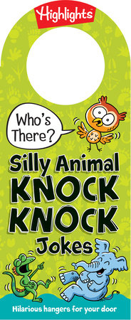Who's There? Silly Animal Knock-Knock Jokes by