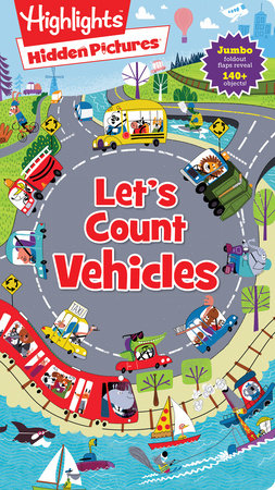 Hidden Pictures® Let's Count Vehicles by Highlights
