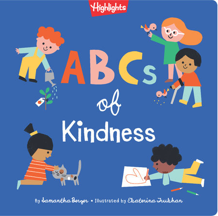 ABCs of Kindness by Samantha Berger