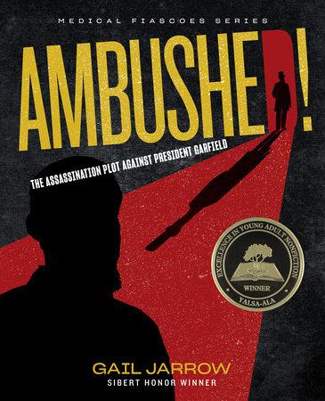 Ambushed! by Gail Jarrow