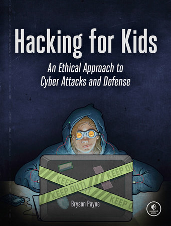 Hacking for Kids by Bryson Payne