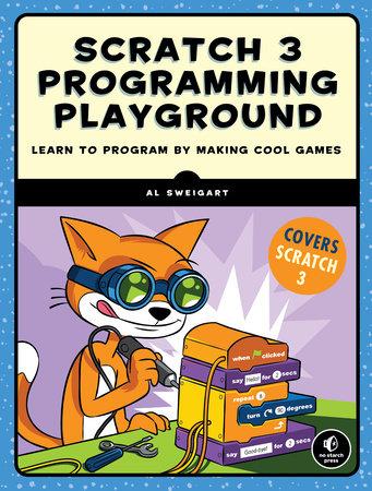 Scratch 3 Programming Playground by Al Sweigart