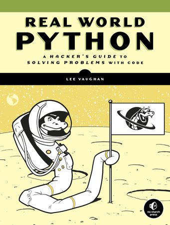 Real-World Python by Lee Vaughan