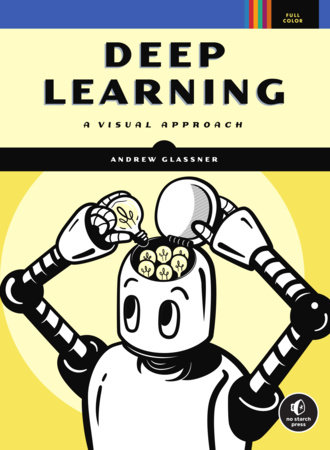 Deep Learning by Andrew Glassner